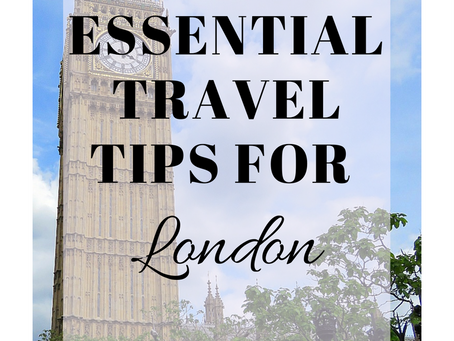 10 Essential London Travel Tips.