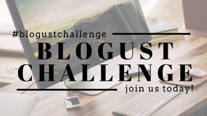 Blogust Challenge