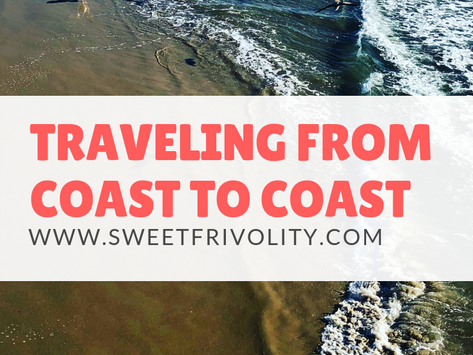 Traveling Coast to Coast and Big Changes on the Horizon