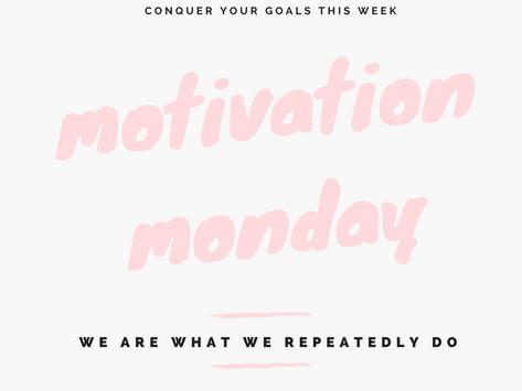 Motivation Monday.