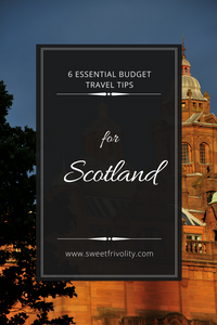 6 Budget Tips for Scotland