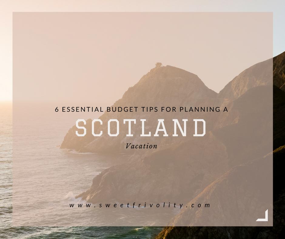 Budget Tips for Scotland