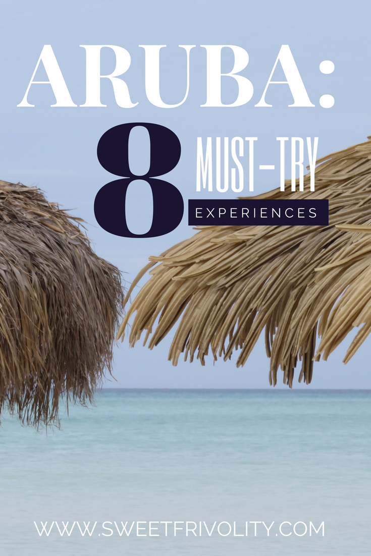 Pin it! Aruba: 8 Must-Try Experiences