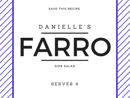 Farro: The Sweetest Thing.