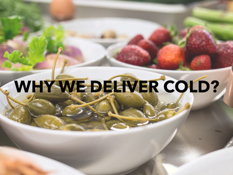 Advantages of cold delivery