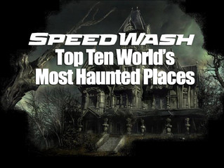 SpeedWash's Top Ten Most Haunted Places