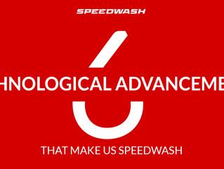 6 TECHNOLOGICAL ADVANCEMENTS THAT MAKE US SPEEDWASH