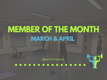 MEMBER OF THE MONTH: MARCH AND APRIL