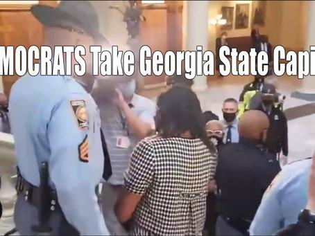 Democrats Siege Georgia Capital Building. Crickets In The Media;