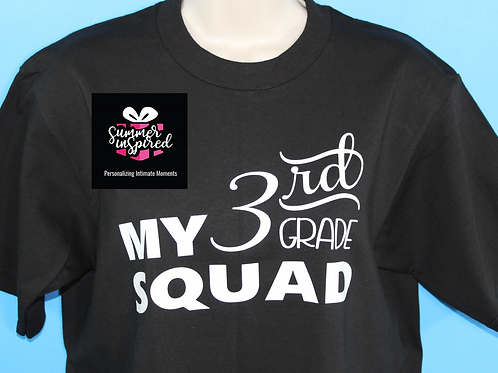 My 3rd Grade Squad - Custom T Shirt