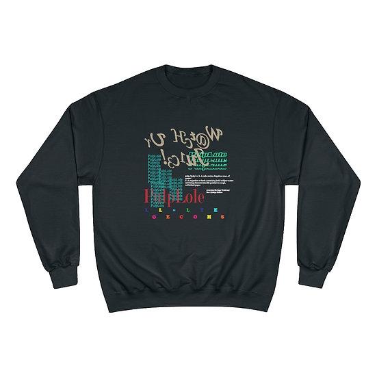PulpLole Gen XIX Champion Sweatshirt