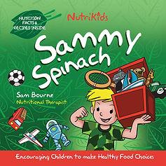 Sammy Spinach Hi Res ISBN 9780957615465.