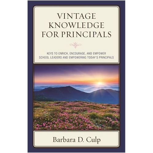Vintage Knowledge for Principals