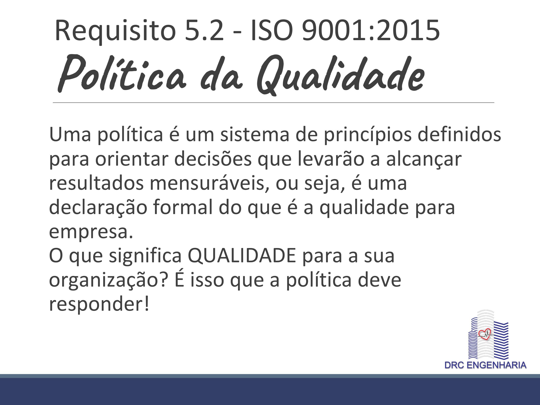 POLITICA DA QUALIDADE - GESTÃO DA QUALID