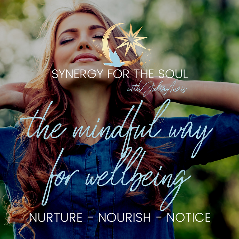 The Mindful Way For Wellbeing