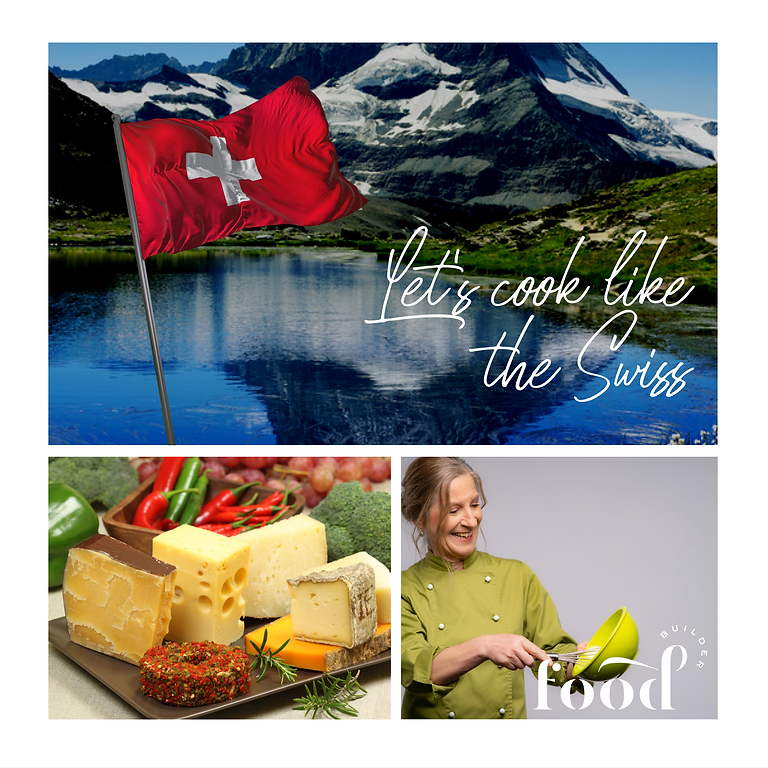 Let's Cook Like The Swiss