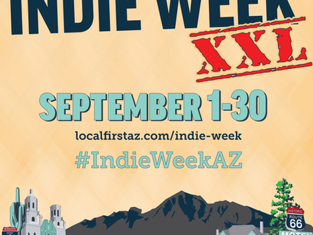 Indie Week XXL - Support Arizona Businesses