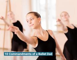 10 Commandments of a Dance Dad