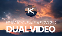 HOW TO UPLOAD A VIDEO TO KOVIDEO DUAL VIDEOS