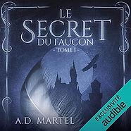 Le Secret du Faucon Audible