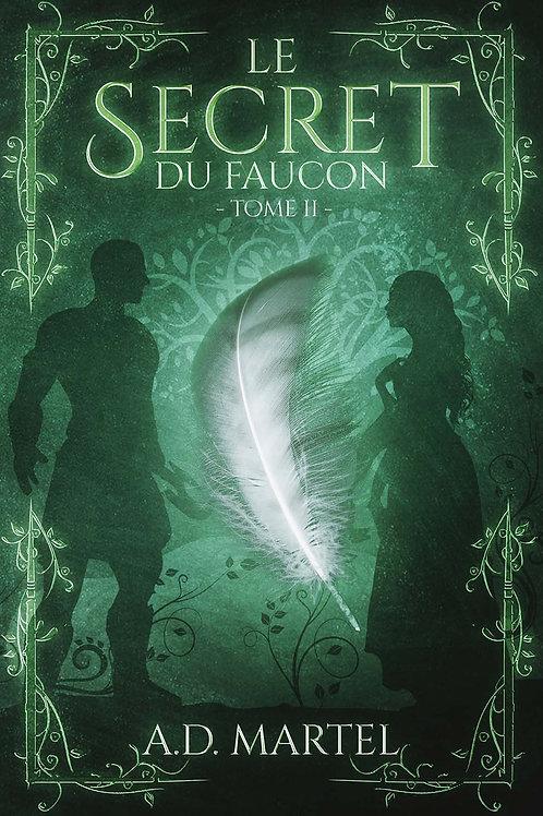 Le Secret du Faucon : Tome 2