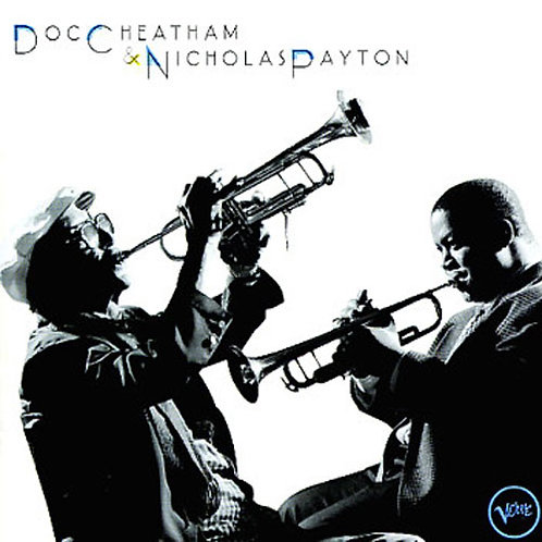Doc Cheatham & Nicholas Payton