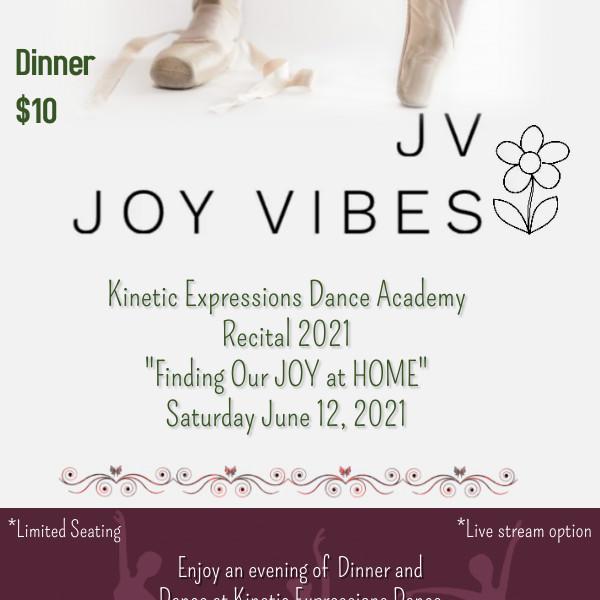 """""""Joy Vibes"""" Recital 2021"""