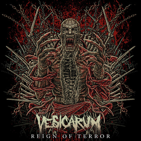 Vesicarum - 'Reign Of Terror' - Out Now!