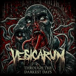 Vesicarum deliver profound single; 'Through The Darkest Days'