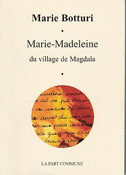 Marie Madeleine du village de magdala, de Marie Botturi