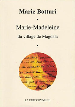 Marie Madeleine de Magdala, de Marie Botturi
