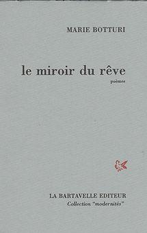 """Couverture de """"Le miroir du rêve"""" de Marie Botturi"""