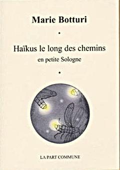 Haïkus le long des chemins, de Marie Botturi