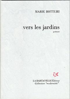 """Couverture de""""Vers les jardins"""" de Marie Botturi"""