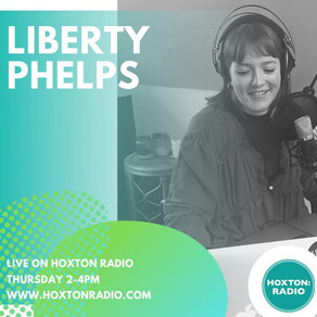 LIBERTY PHELPS @ HOXTON RADIO