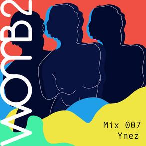 WXMB 2 MIX 007 - BY YNEZ