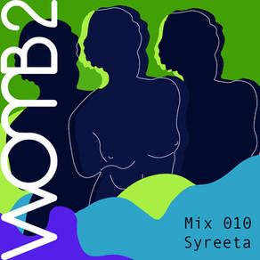 WXMB 2 Mix 010 - BY SYREETA