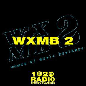 WXMB 2 x 1020 RADIO SPOTIFY PLAYLIST