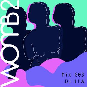 WXMB 2 MIX 003 w/ @lla