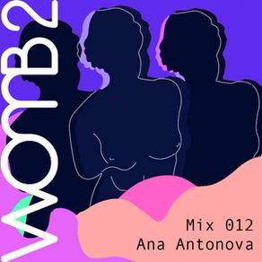 WXMB 2 Mix 012 - By Ana ANTONOVA