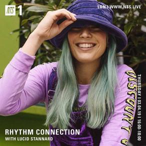 RHYTHM CONNECTION W/ LUCID STANNARD