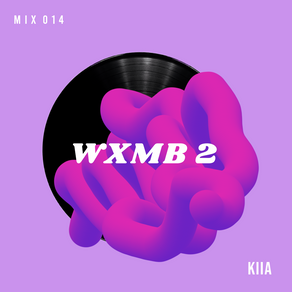 WXMB 2 Mix 014 - Kiia