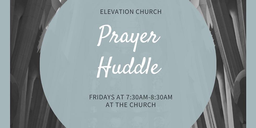 Prayer Huddle for our Nation/Region