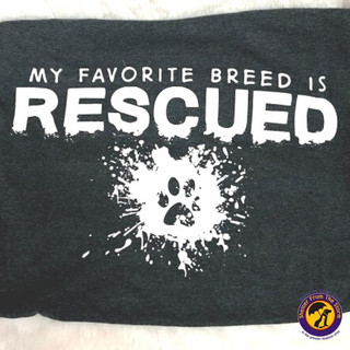 My Favorite Breed Is Rescued Shirt - $15