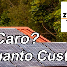 O Sistema Fotovoltaico é caro?   ZOESTE Energia Solar