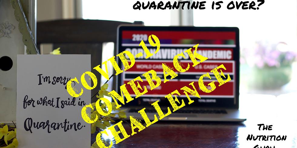 Covid Comeback (no diet) challenge
