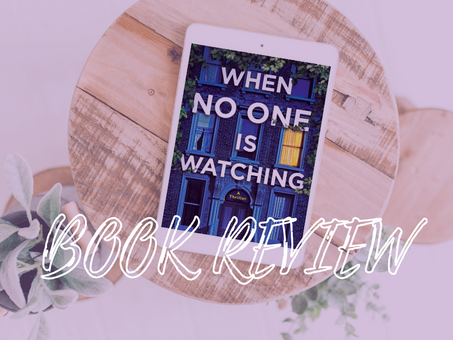 Book Review: When No One is Watching