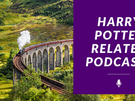 My Favorite Harry Potter Podcasts