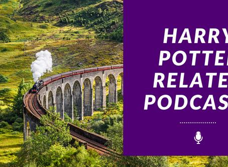 My Favorite Harry Potter Podcasts
