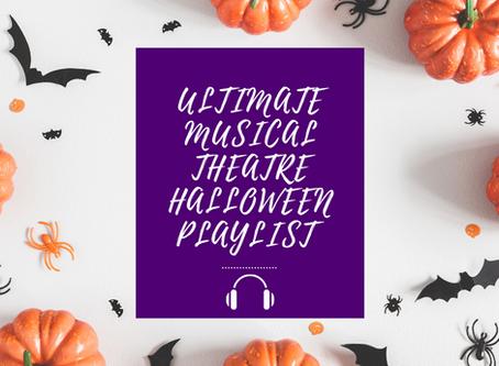 Ultimate Musical Theatre Halloween Playlist